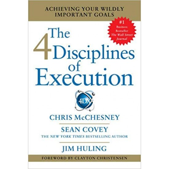 4 Disciplines of Execution: Getting Strategy Done - (Local Budget book)