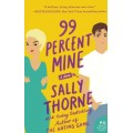 99% Mine: the perfect laugh out loud romcom from the bestselling author of The Hating Game - (Local Budget book)