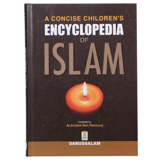 A Concise Childeren`S Encyclopedia Of Islam