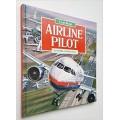 Airline Pilot (People in Action)