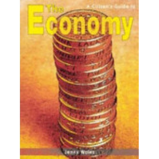 A Citizen's Guide to the Economy