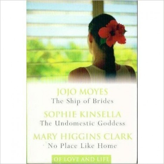 3 in 1 The Ship of Brides / The Undomestic Goddess / No Place Like Home