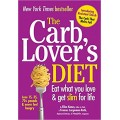 The Carb Lover's Diet: