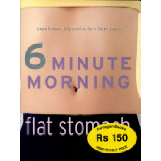6 Minute Morning: Flat Stomach