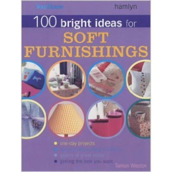 100 Bright Ideas for Soft Furnishings