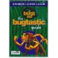 A Bug's Life: The Bugtastic Guide: The Bug Guide